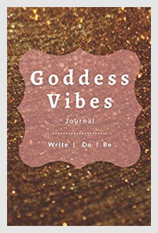 Image: Goddess Vibes standard (gold) Journal, companion to the Goddess Vibes book - A book by Lizalyn Smith